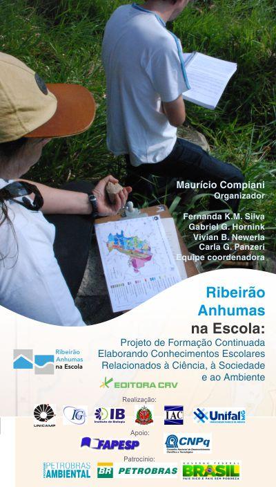 Capa do livro: RIBEIRÃO ANHUMAS NA ESCOLA:<br>projeto de formação continuada elaborando conhecimentos escolares relacionados à ciência, à sociedade e ao ambiente