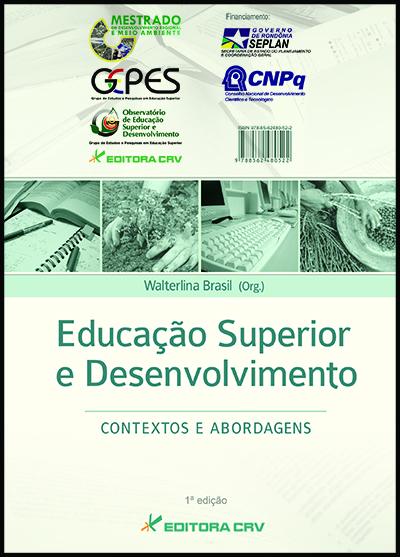 Capa do livro: EDUCAÇÃO SUPERIOR E DESENVOLVIMENTO:<BR>contextos e abordagens