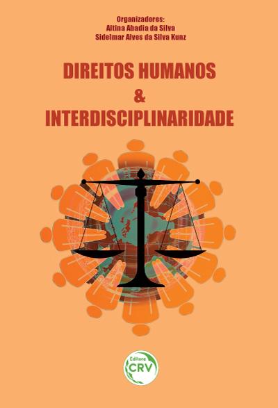 Capa do livro: DIREITOS HUMANOS E INTERDISCIPLINARIDADE