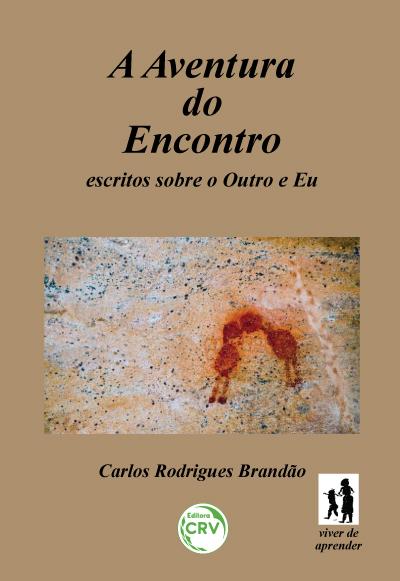 Capa do livro: A AVENTURA DO ENCONTRO <br>Coleção Viver de aprender Volume 3