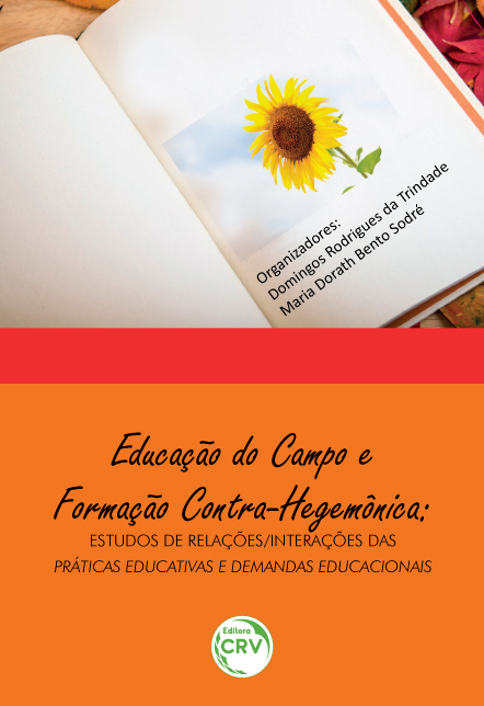 Capa do livro: EDUCAÇÃO DO CAMPO E FORMAÇÃO CONTRAHEGEMONICA:<br> estudos de relações /interações das práticas educativas e demandas educacionais