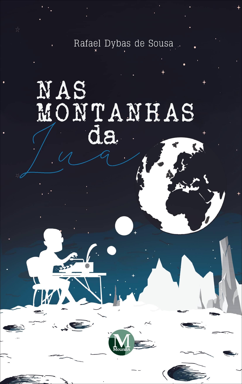 Capa do livro: NAS MONTANHAS DA LUA