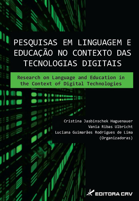 Capa do livro: PESQUISAS EM LINGUAGEM E EDUCAÇÃO NO CONTEXTO DAS TECNOLOGIAS DIGITAIS:<BR>Research on Language and Education in the Context of Digital Technologies