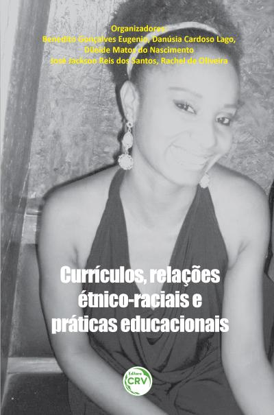 Capa do livro: CURRÍCULO, RELAÇÕES ÉTNICO-RACIAIS E PRÁTICAS EDUCACIONAIS