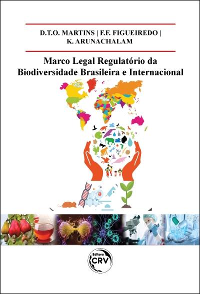 Capa do livro: MARCO LEGAL REGULATÓRIO DA BIODIVERSIDADE BRASILEIRA E INTERNACIONAL