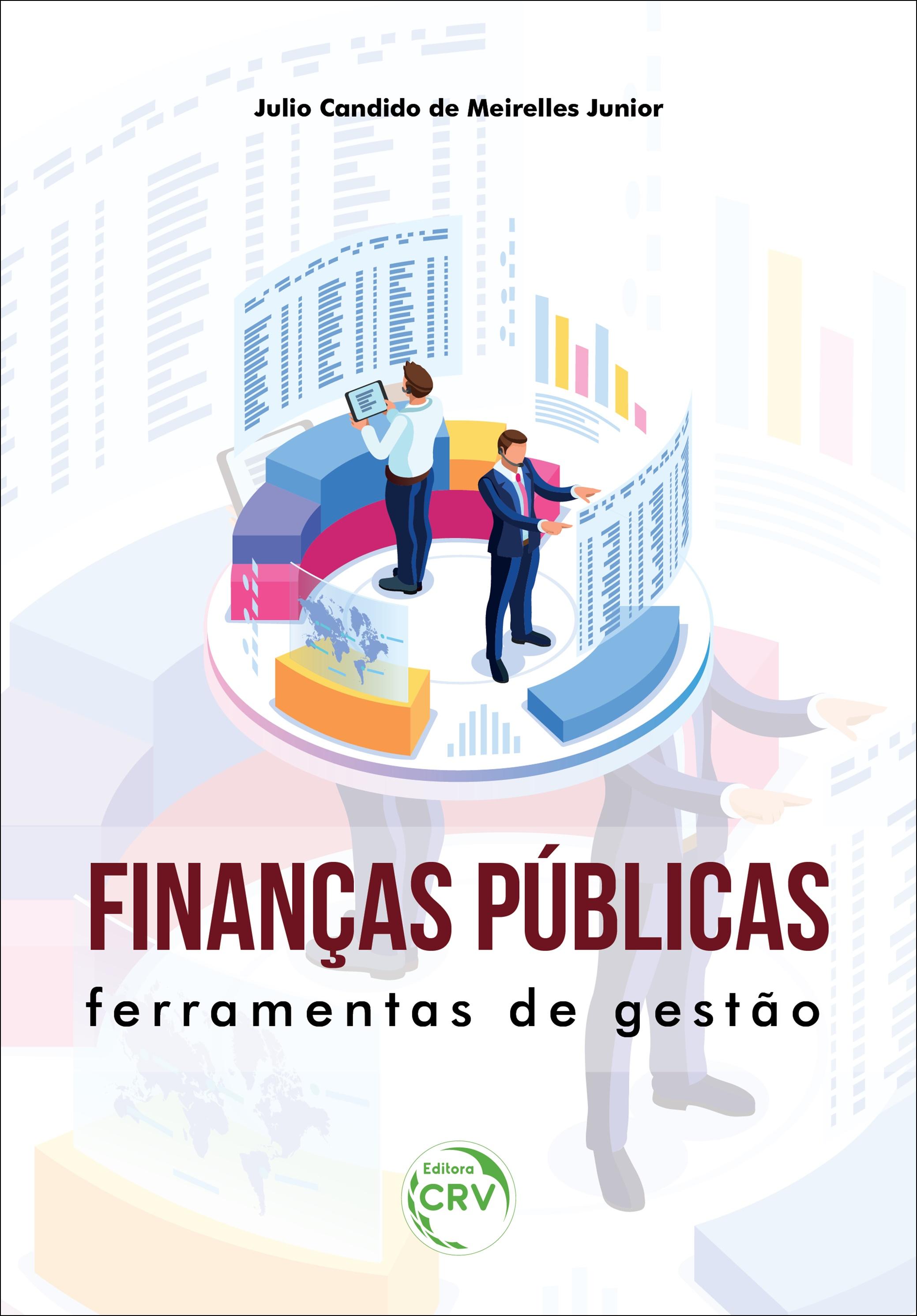 Capa do livro: FINANÇAS PÚBLICAS: <br> Ferramentas de gestão