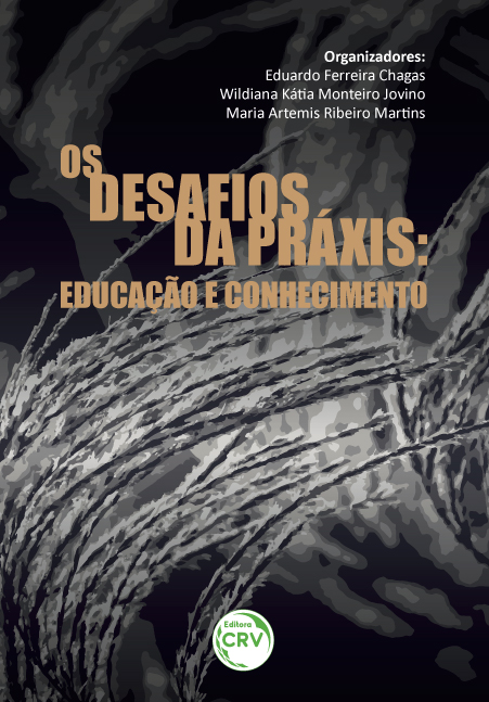 Capa do livro: OS DESAFIOS DA PRÁXIS:<br>educação e conhecimento