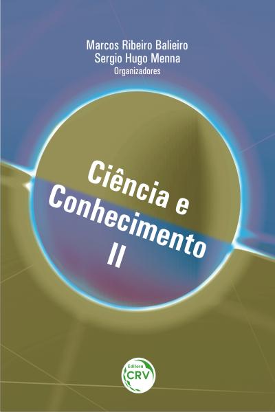 Capa do livro: CIÊNCIA E CONHECIMENTO II