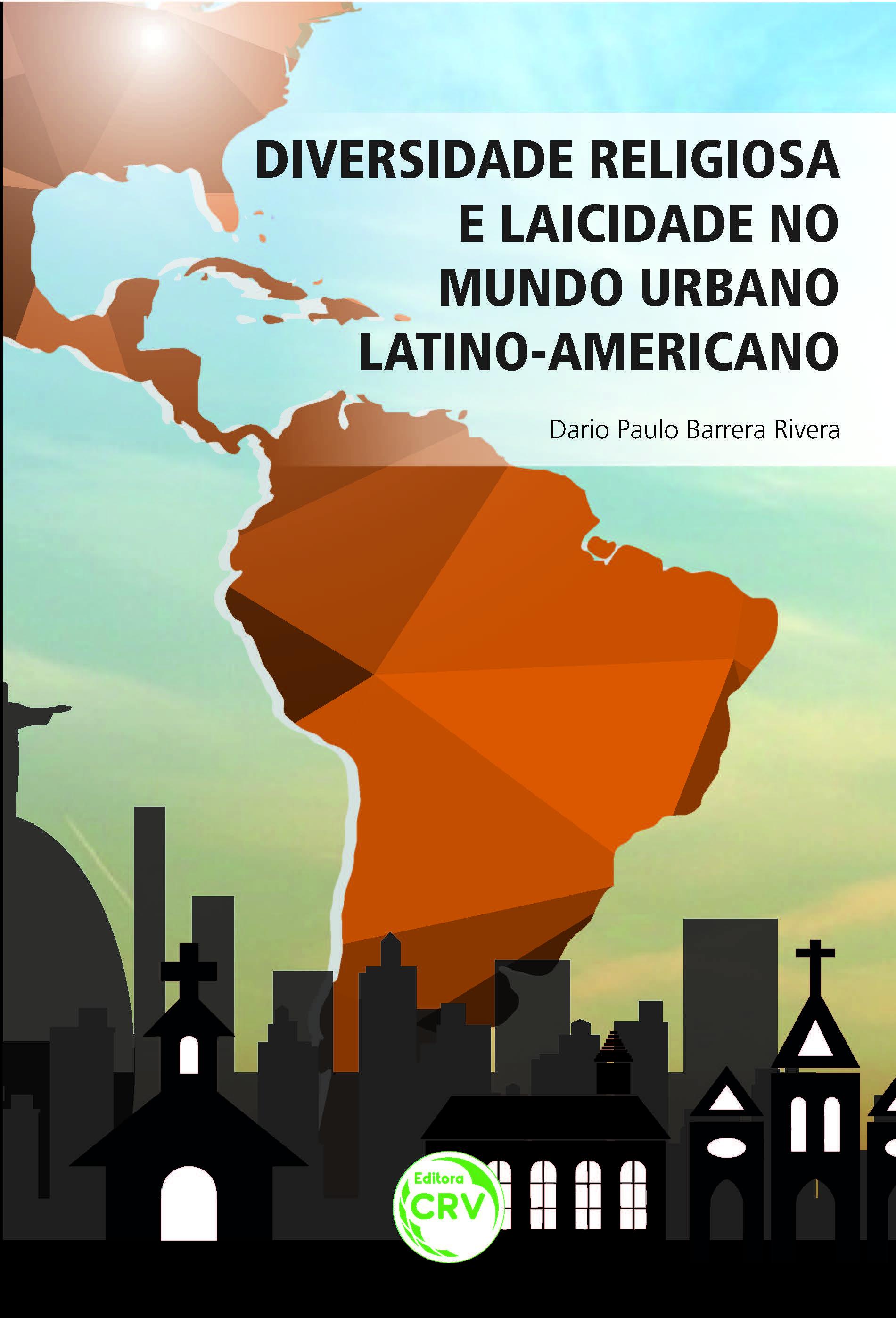 Capa do livro: DIVERSIDADE RELIGIOSA E LAICIDADE NO MUNDO URBANO LATINO-AMERICANO