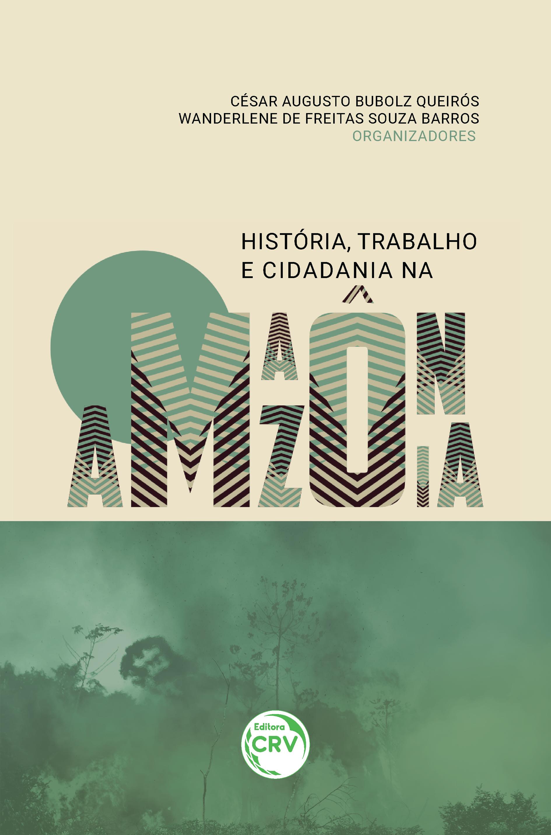 Capa do livro: HISTÓRIA, TRABALHO E CIDADANIA NA AMAZÔNIA