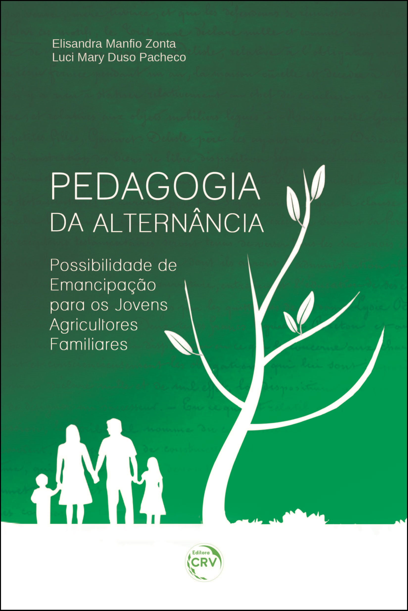 Capa do livro: PEDAGOGIA DA ALTERNÂNCIA:<br> possibilidade de emancipação para os jovens agricultores familiares