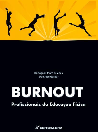 Capa do livro: BURNOUT<BR> Profissionais de Educação Física