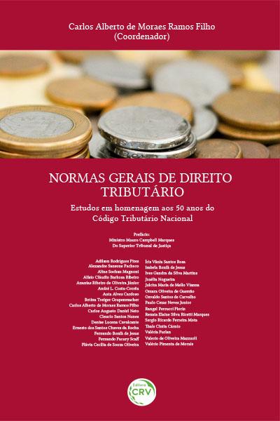 Capa do livro: NORMAS GERAIS DE DIREITO TRIBUTÁRIO:<br> estudos em homenagem aos 50 anos do código tributário nacional