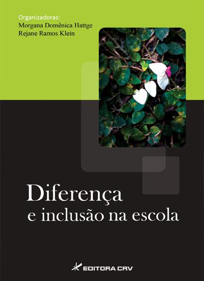 Capa do livro: DIFERENÇA E INCLUSÃO NA ESCOLA