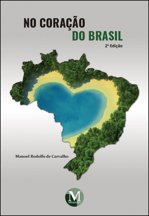 Capa do livro: NO CORAÇÃO DO BRASIL