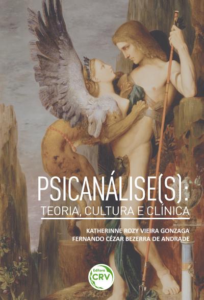Capa do livro: PSICANÁLISE(S):<br> teoria, cultura e clínica