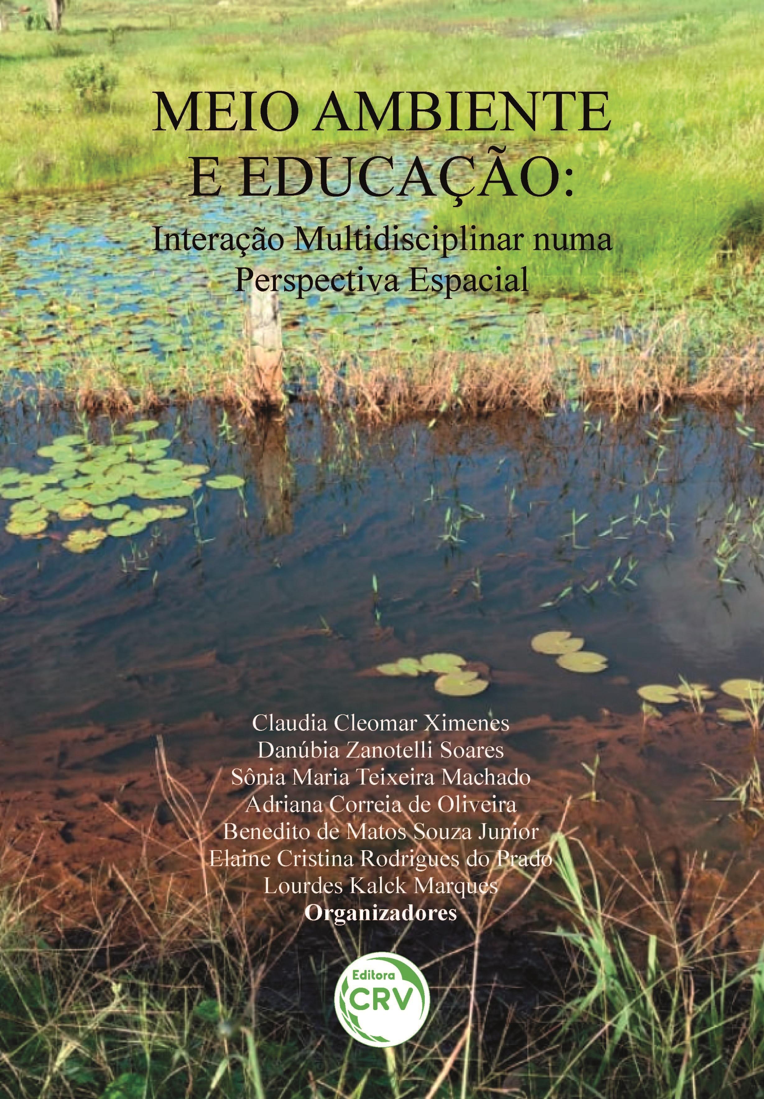 Capa do livro: MEIO AMBIENTE E EDUCAÇÃO: <br>interação multidisciplinar numa perspectiva espacial
