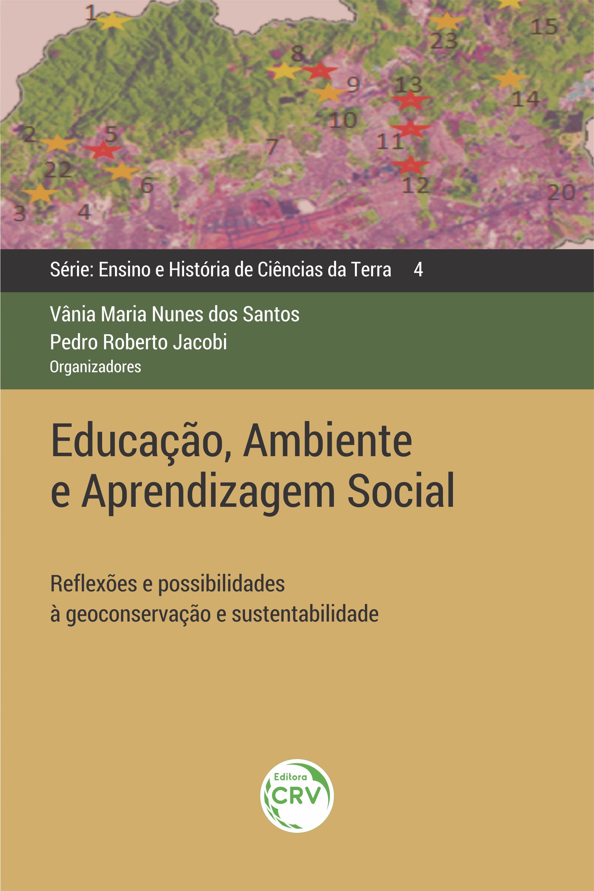 Capa do livro: EDUCAÇÃO, AMBIENTE E APRENDIZAGEM SOCIAL: <br>reflexões e possibilidades à geoconservação e sustentabilidade