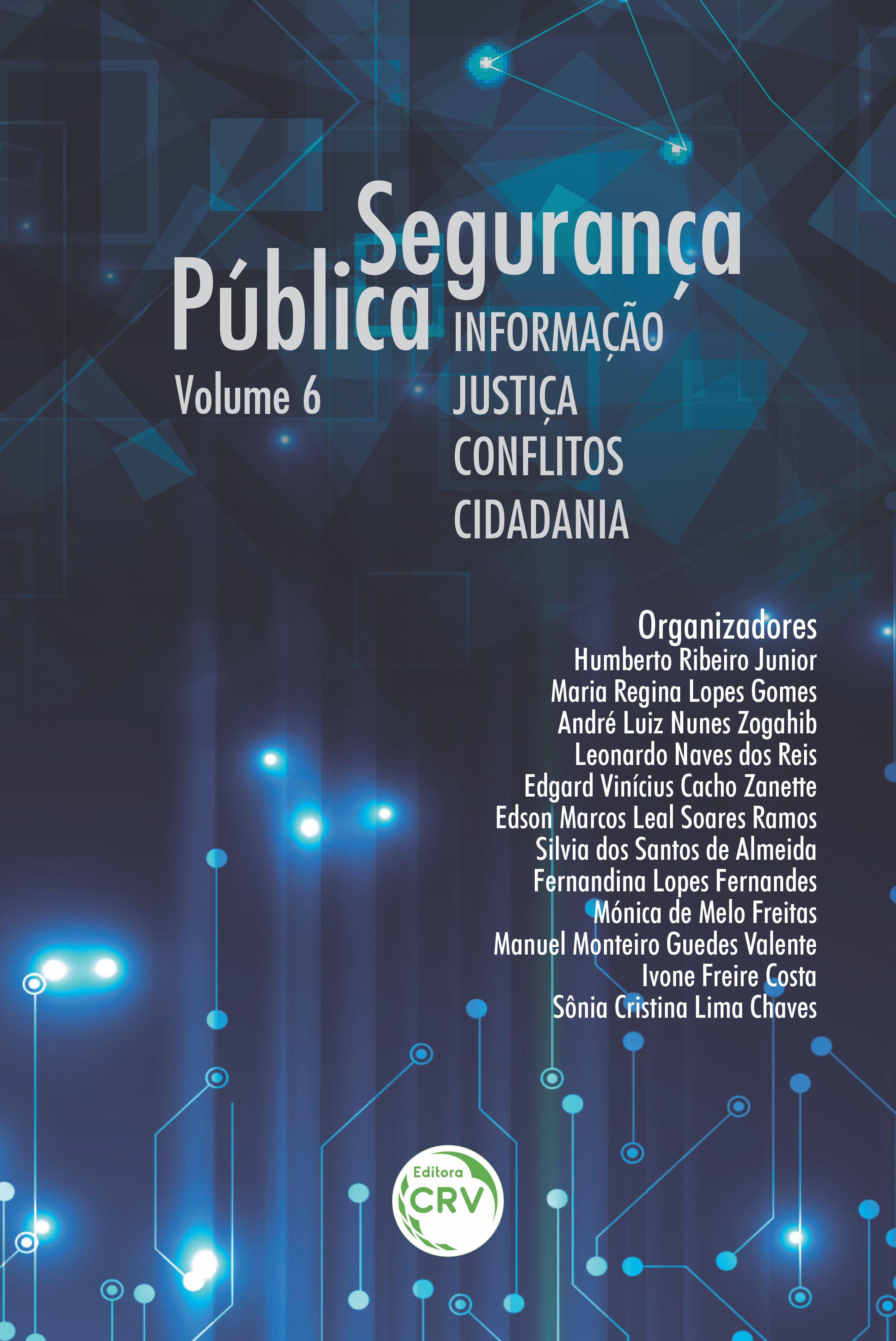 Capa do livro: Segurança pública:<br> informação, justiça, conflitos e cidadania – volume 6