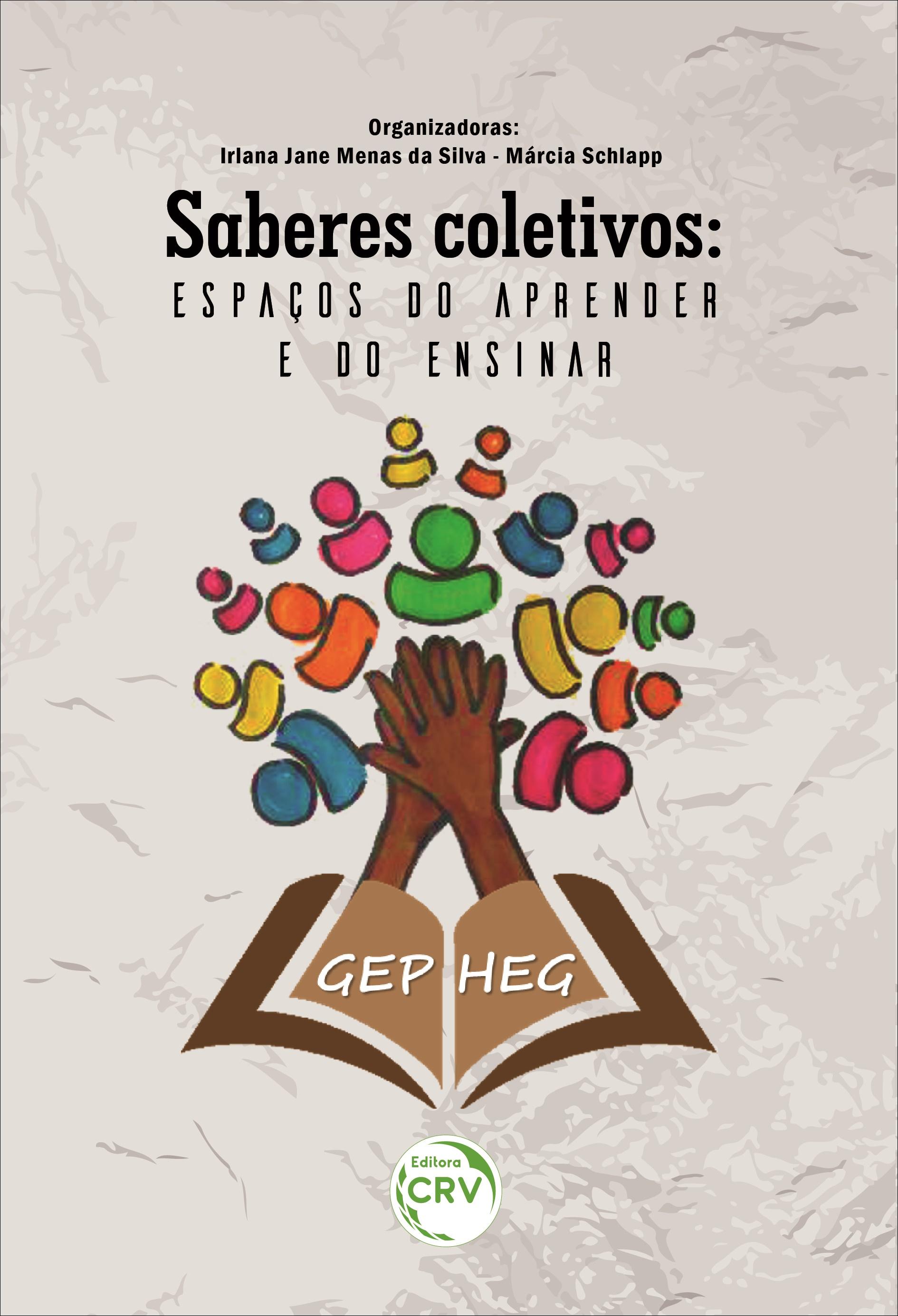 Capa do livro: SABERES COLETIVOS:  <br>espaços do aprender e do ensinar