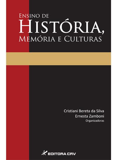 Capa do livro: ENSINO DE HISTÓRIA, MEMÓRIA E CULTURAS