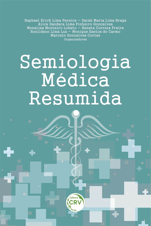 Capa do livro: SEMIOLOGIA MÉDICA RESUMIDA