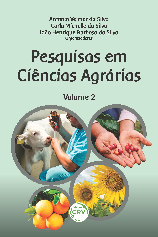 Capa do livro: PESQUISAS EM CIÊNCIAS AGRÁRIAS <br>Volume 2