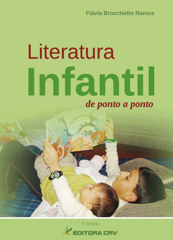 LITERATURA INFANTIL:<BR>de ponto a ponto