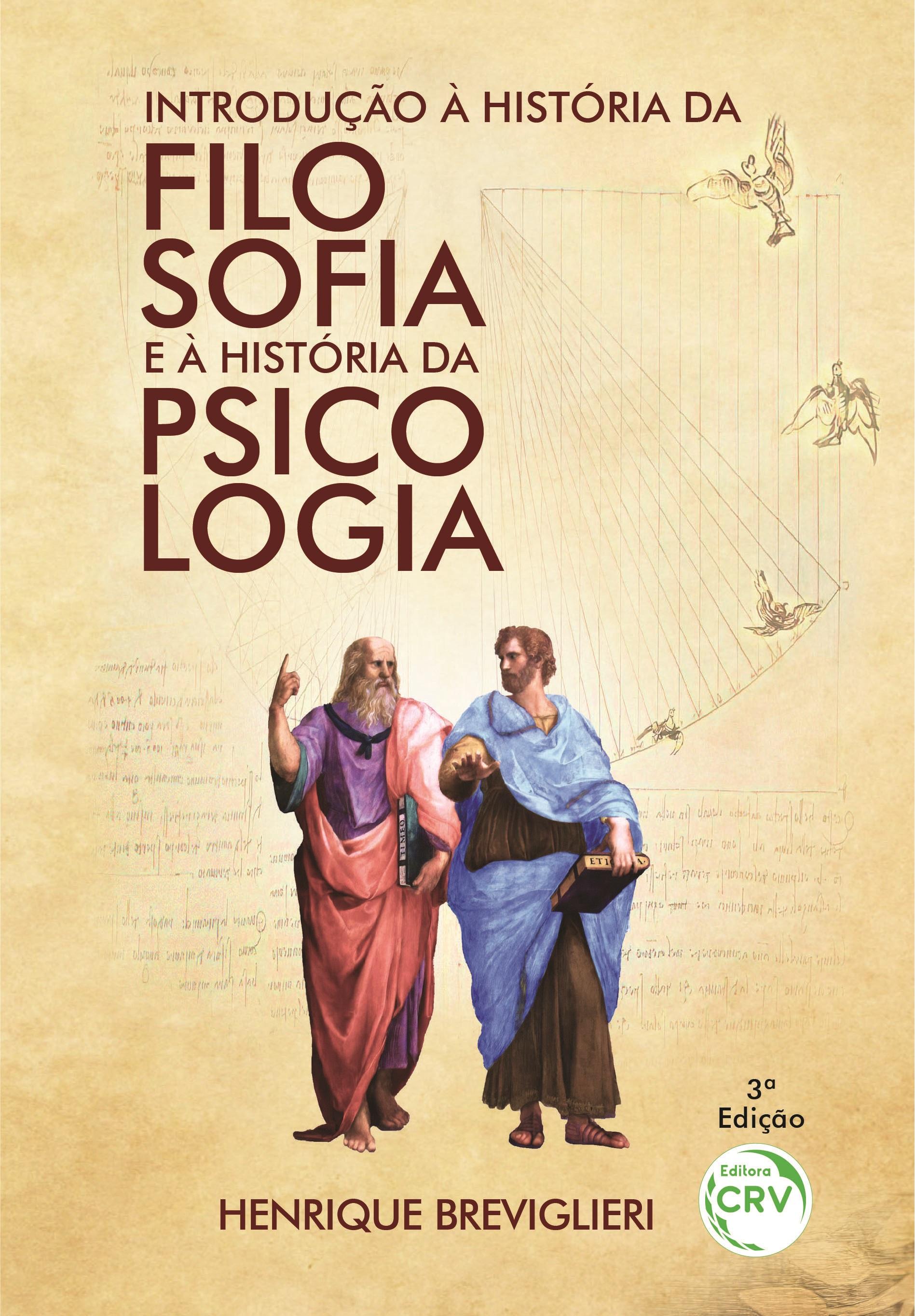 Capa do livro: INTRODUÇÃO À HISTÓRIA DA FILOSOFIA E À HISTÓRIA DA PSICOLOGIA