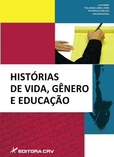 Capa do livro: HISTÓRIAS DE VIDA, GÊNERO E EDUCAÇÃO