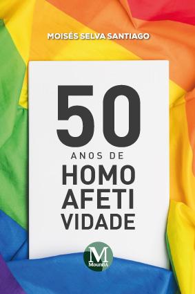 Capa do livro: 50 ANOS DE HOMOAFETIVIDADE