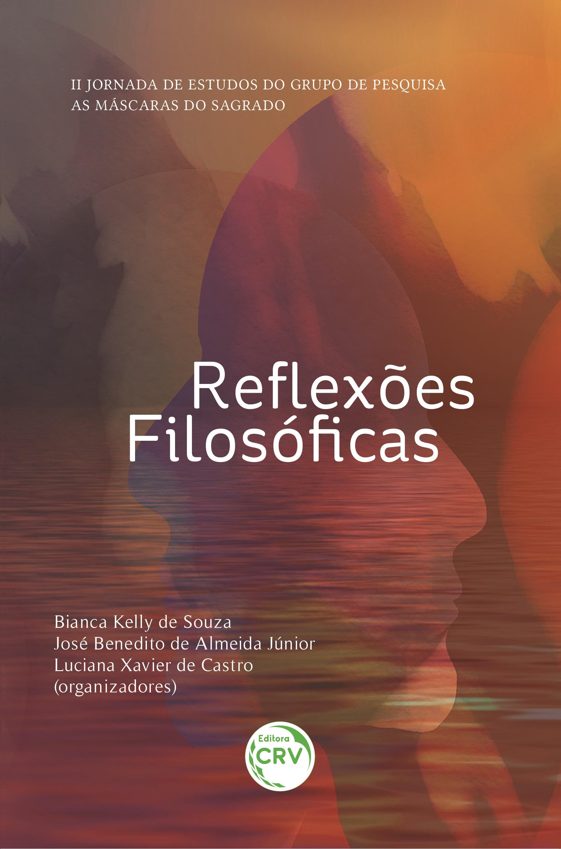 Capa do livro: REFLEXÕES FILOSÓFICAS<br> II Jornada de Estudos do Grupo de Pesquisa: As Máscaras do Sagrado