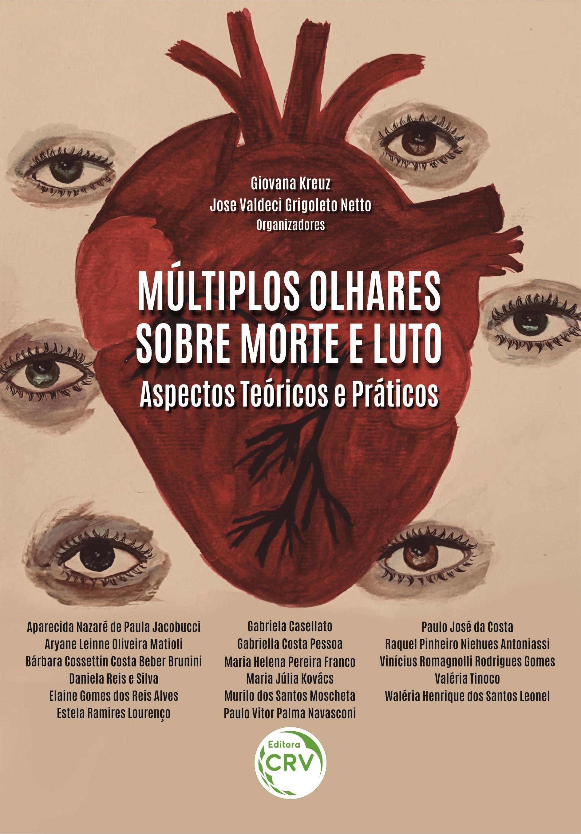 Capa do livro: MÚLTIPLOS OLHARES SOBRE MORTE E LUTO:<br> Aspectos Teóricos e Práticos