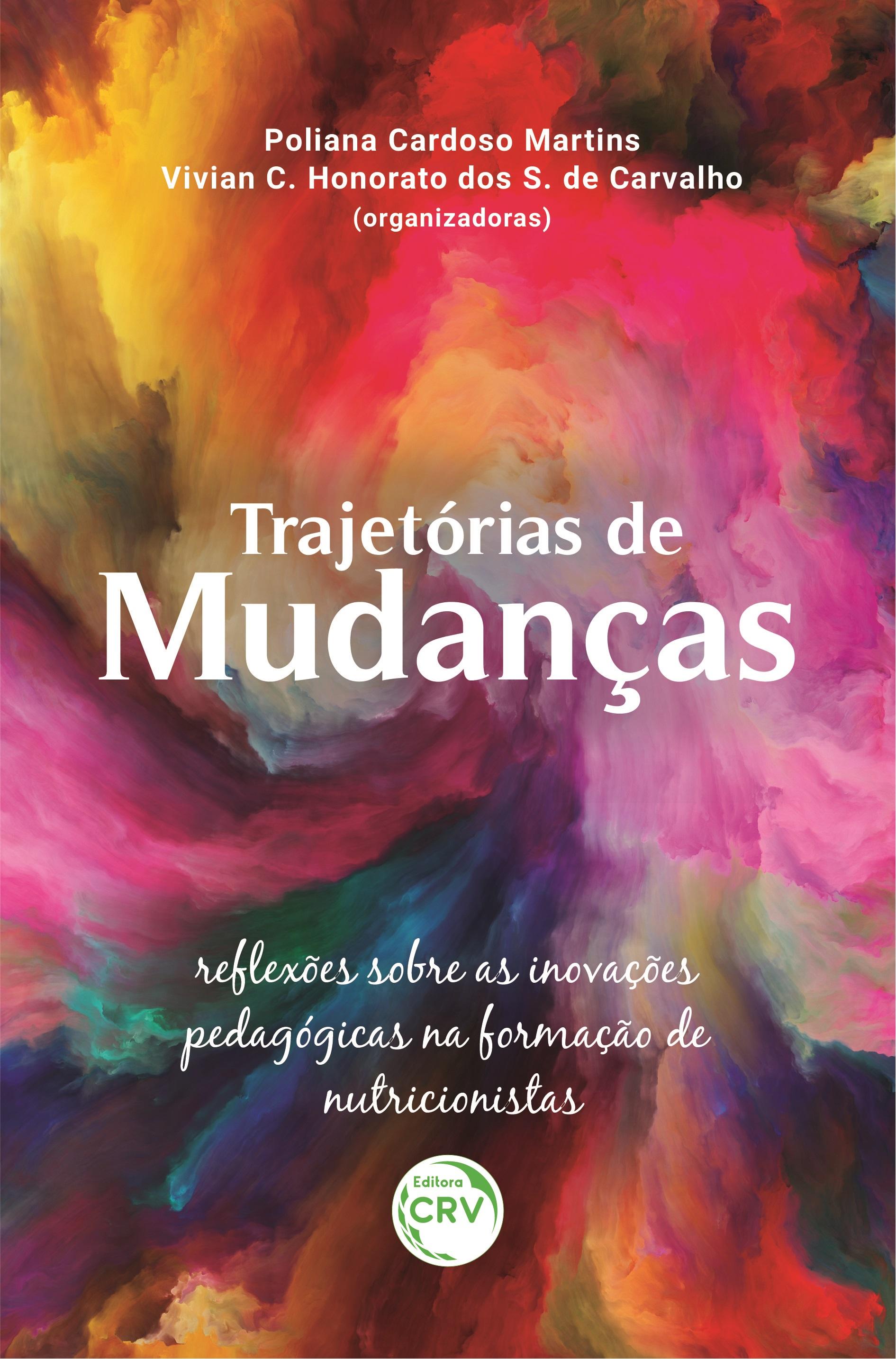 Capa do livro: TRAJETÓRIAS DE MUDANÇAS: <br>reflexões sobre as inovações pedagógicas na formação de nutricionistas