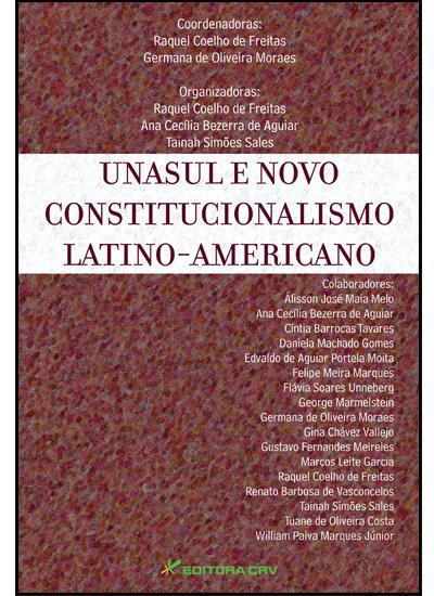Capa do livro: (LIVRO NÃO COMERCIALIZADO)<br>UNASUL E NOVO CONSTITUCIONALISMO LATINO-AMERICANO