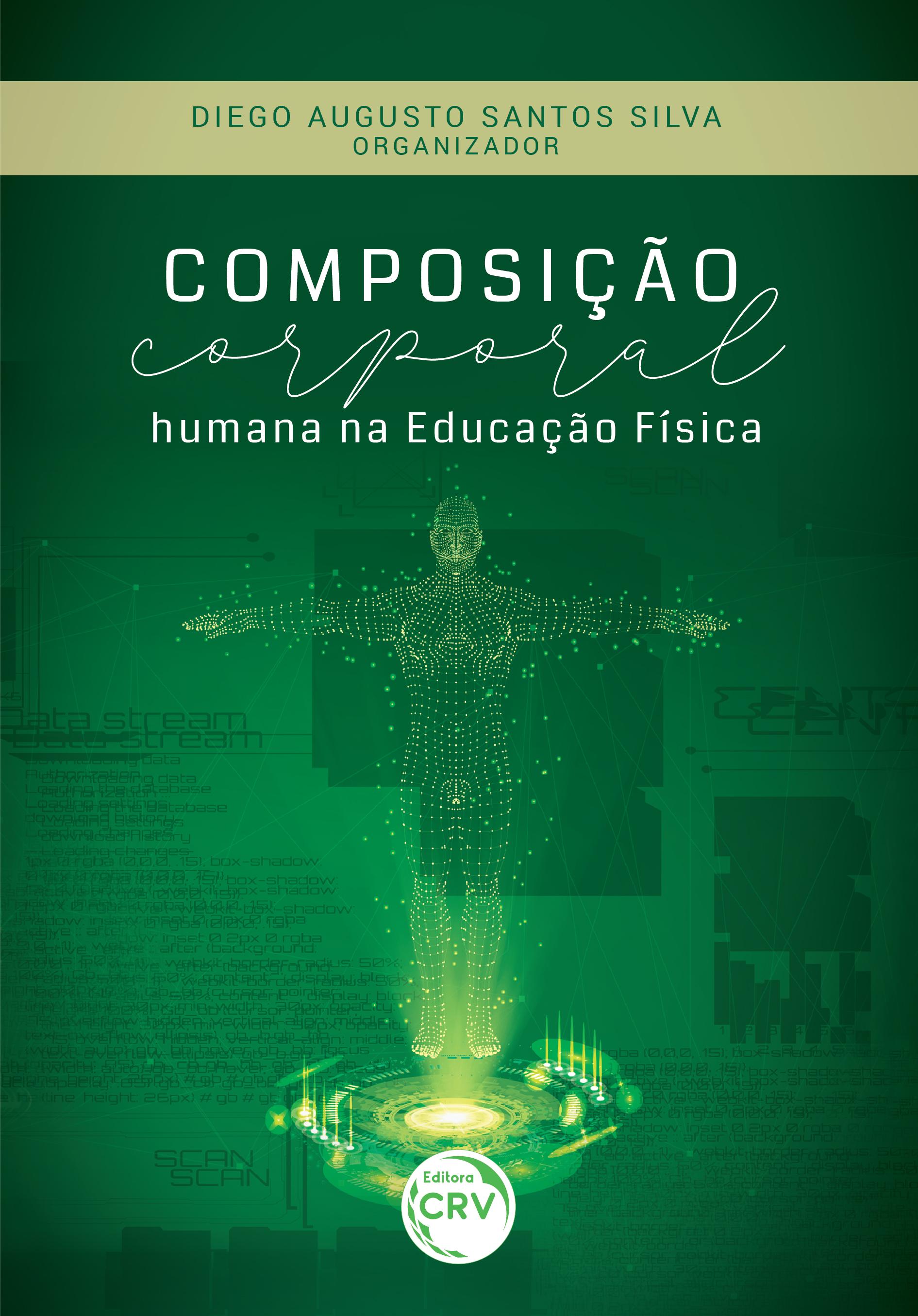 Capa do livro: COMPOSIÇÃO CORPORAL HUMANA NA EDUCAÇÃO FÍSICA