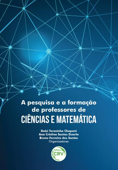 Capa do livro: A PESQUISA E A FORMAÇÃO DE PROFESSORES DE CIÊNCIAS E MATEMÁTICA