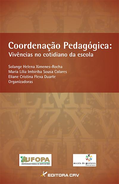 Capa do livro: COORDENAÇÃO PEDAGÓGICA:<br> vivências no cotidiano da escola