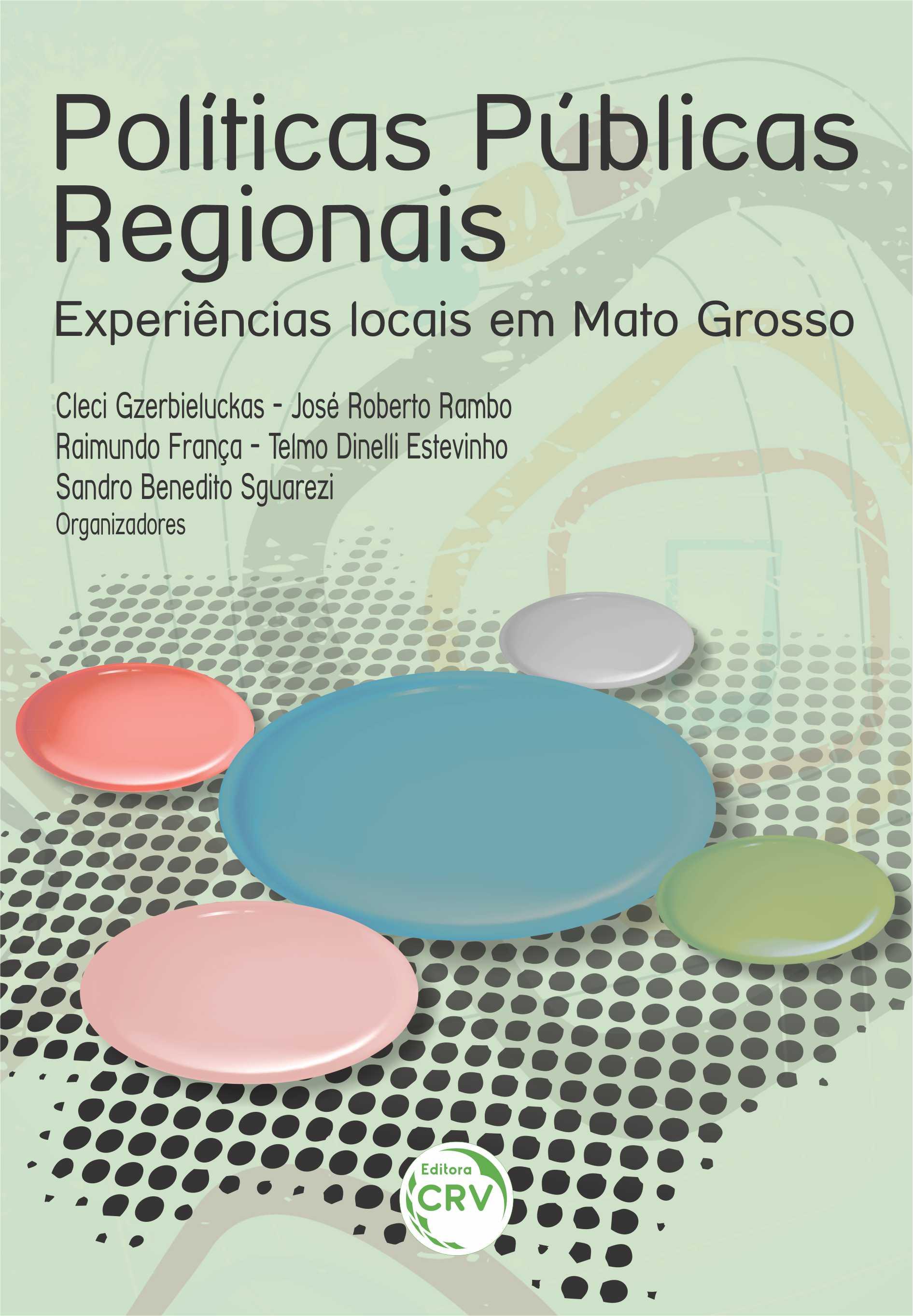 Capa do livro: POLÍTICAS PÚBLICAS REGIONAIS: <br>experiências locais em Mato Grosso