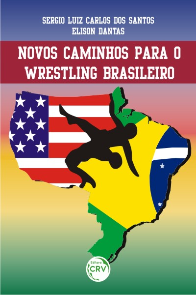 Capa do livro: NOVOS CAMINHOS PARA O WRESTLING BRASILEIRO