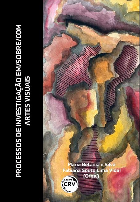 Capa do livro: PROCESSOS DE INVESTIGAÇÃO EM/SOBRE/COM ARTES VISUAIS