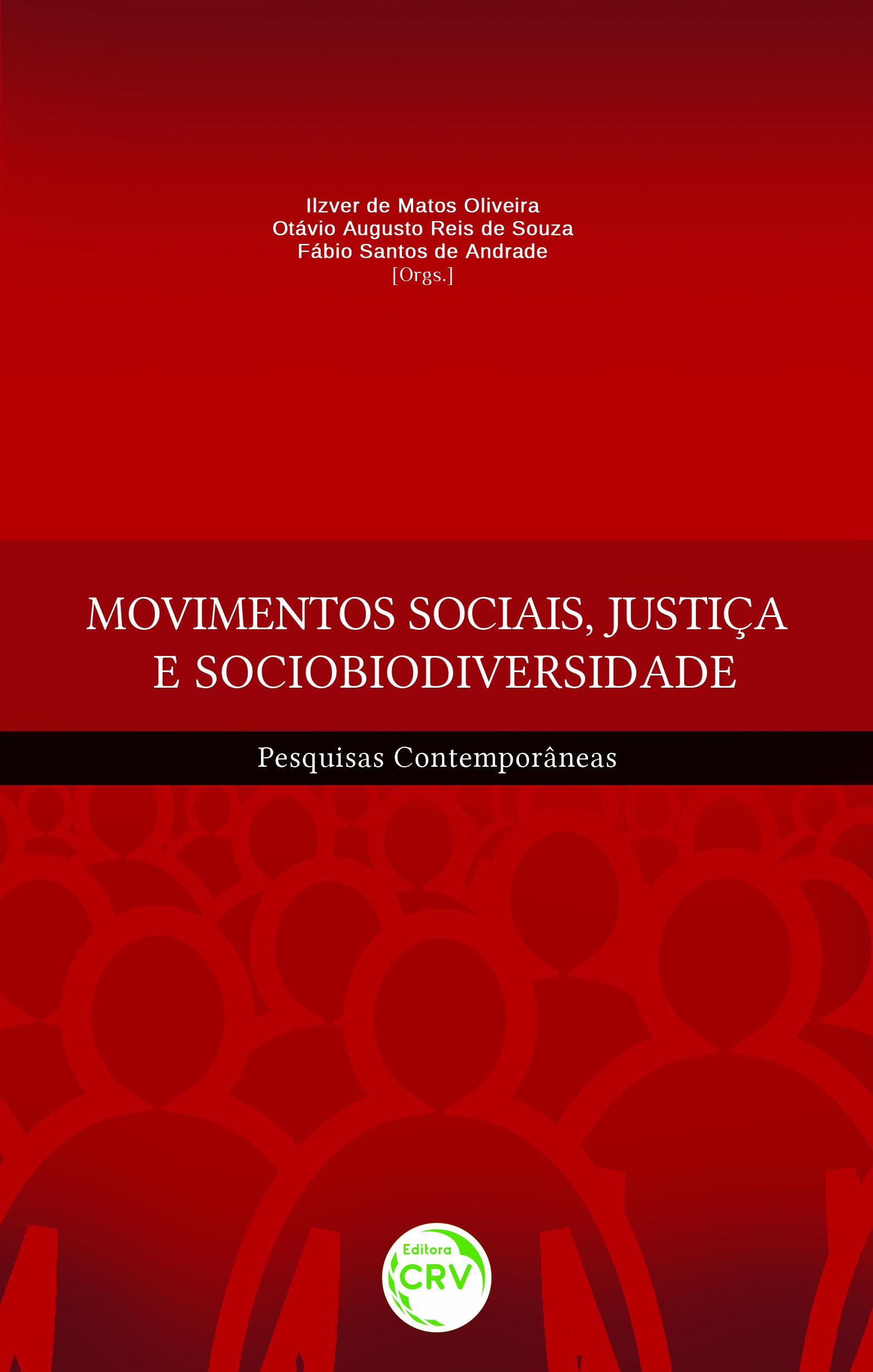Capa do livro: MOVIMENTOS SOCIAIS, JUSTIÇA E SOCIOBIODIVERSIDADE:<br> pesquisas contemporâneas