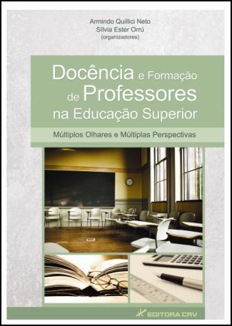 Capa do livro: DOCÊNCIA E FORMAÇÃO DE PROFESSORES NA EDUCAÇÃO SUPERIOR MÚLTIPLOS OLHARES E MÚLTIPLAS PERSPECTIVAS