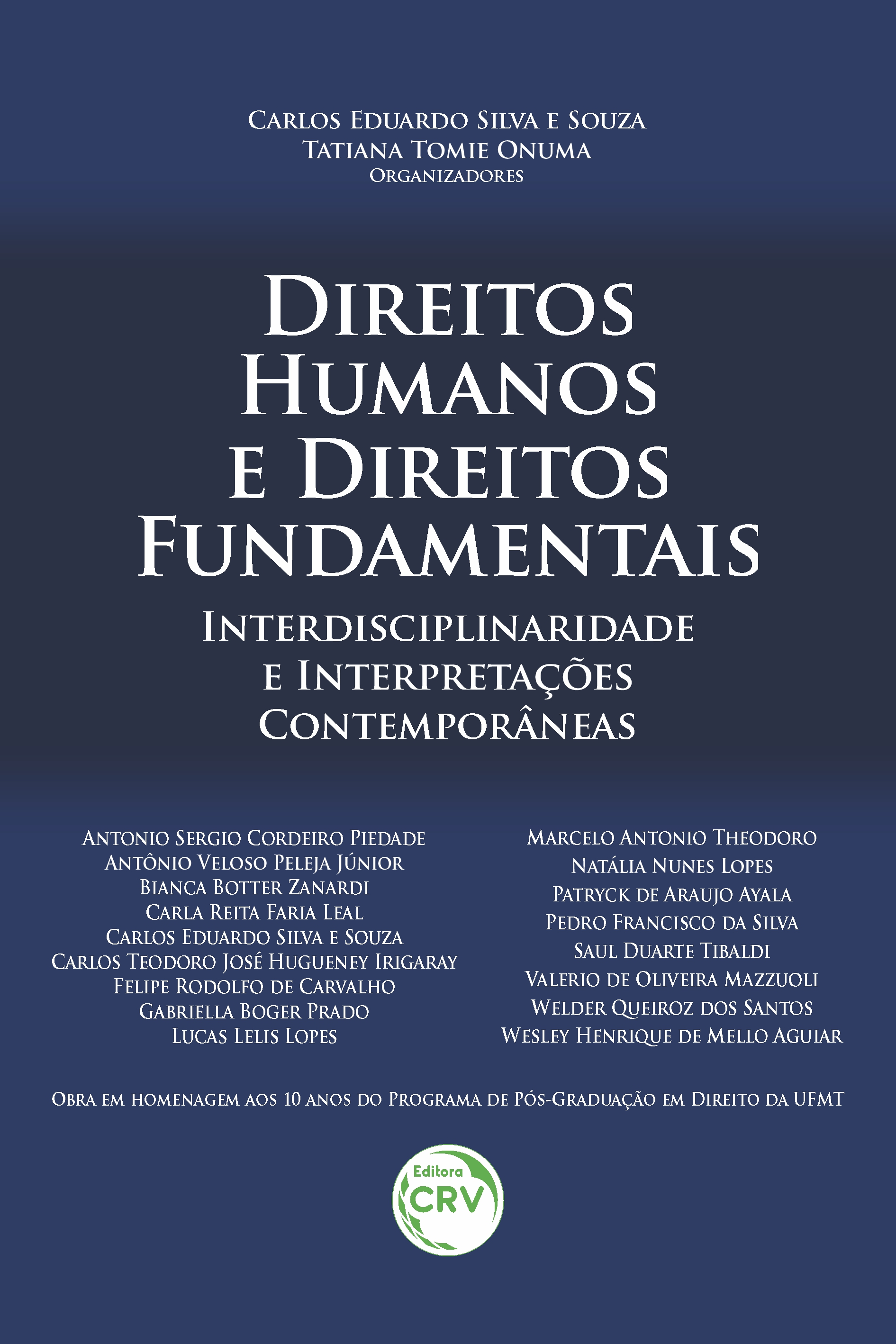 Capa do livro: DIREITOS HUMANOS E DIREITOS FUNDAMENTAIS:<br> interdisciplinaridade e interpretações contemporâneas