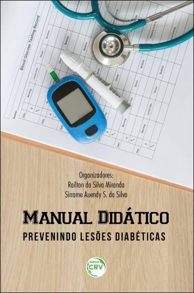 Capa do livro: MANUAL DIDÁTICO – PREVENINDO LESÕES DIABÉTICAS
