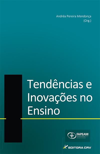Capa do livro: TENDÊNCIAS E INOVAÇÕES NO ENSINO