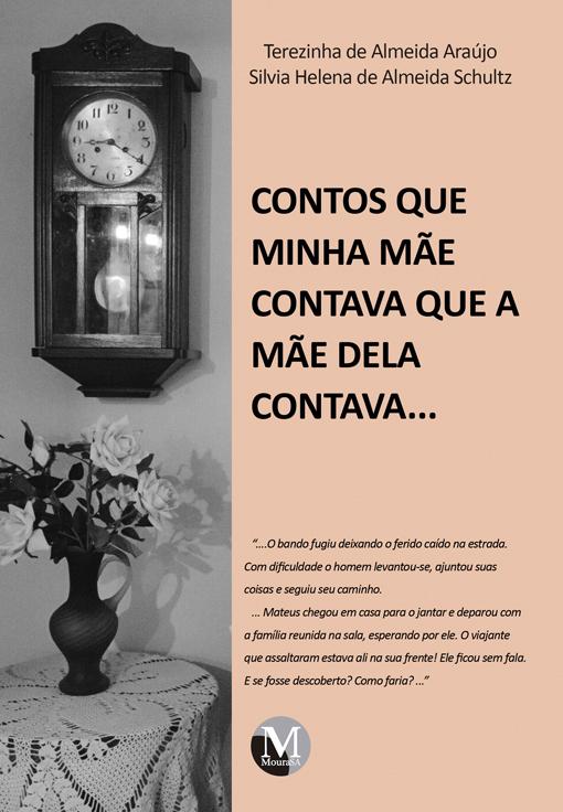Capa do livro: CONTOS QUE MINHA MÃE CONTAVA QUE A MÃE DELA CONTAVA...