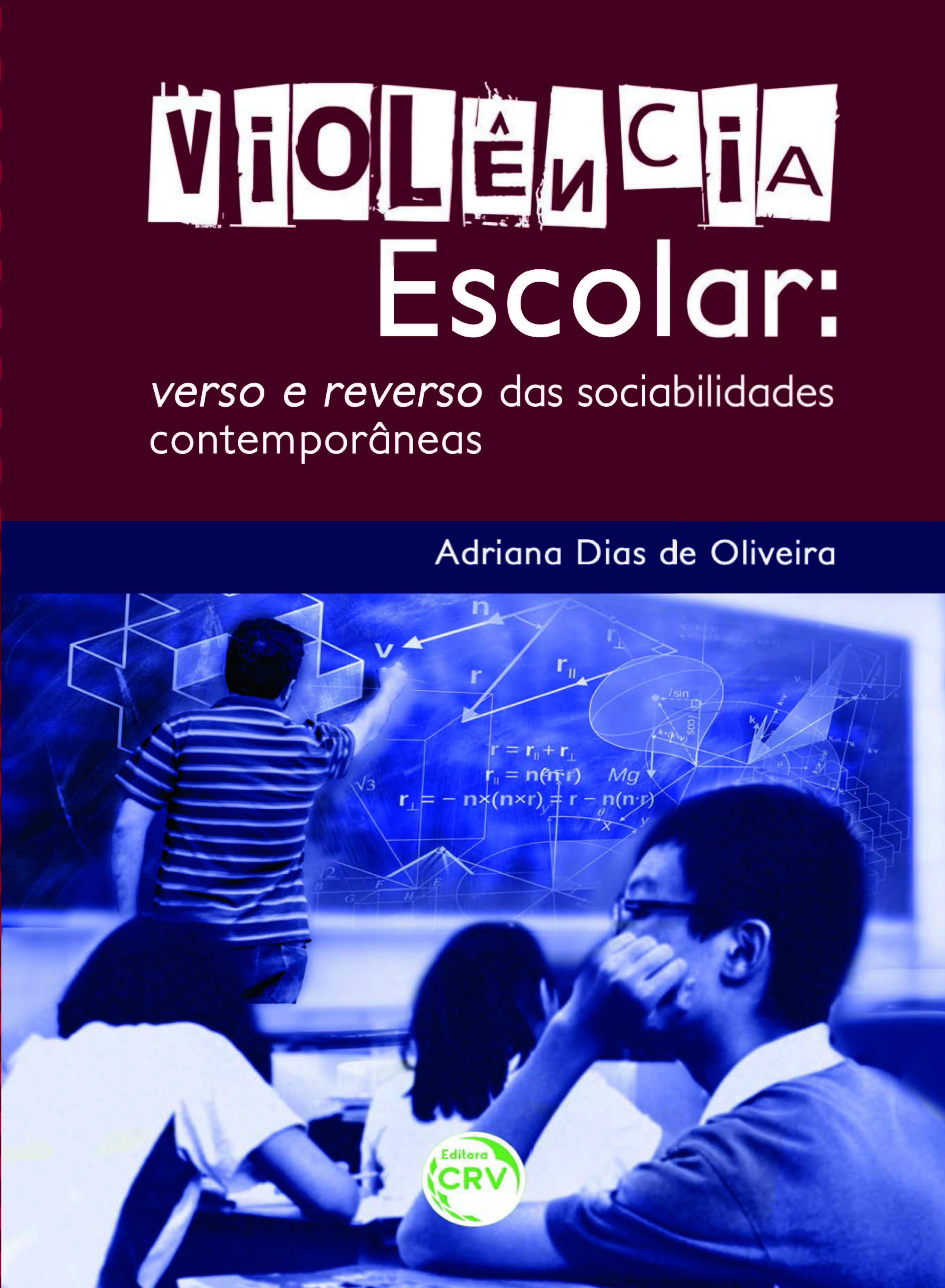 Capa do livro: VIOLÊNCIA ESCOLAR:<br> verso e reverso das sociabilidades contemporâneas