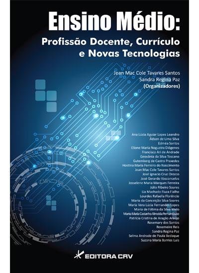Capa do livro: ENSINO MÉDIO:<br>profissão docente, currículo e novas tecnologias