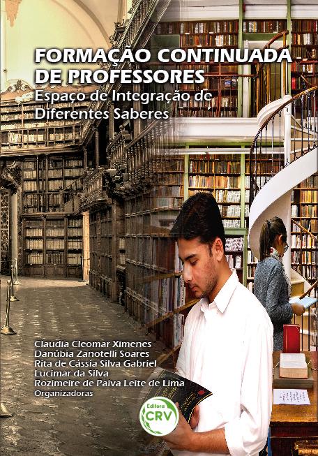 Capa do livro: FORMAÇÃO CONTINUADA DE PROFESSORES: <br> espaço de integração de diferentes saberes